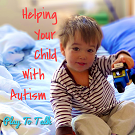 Helping Your Child with Autism Talk More Using Play to Talk strategies by Nikki Schwartz at Oaktree Counseling